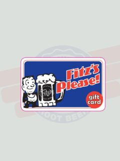 Fitz's Re-loadable Gift Card
